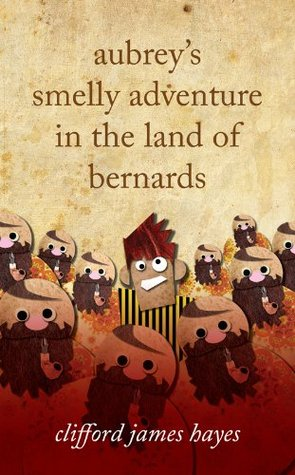 Aubrey's Smelly Adventure in the land of Bernards