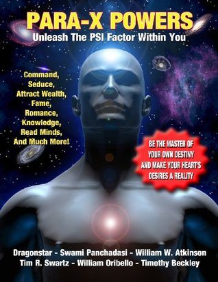 Para-X Powers: Unleash The PSI Factor Within You