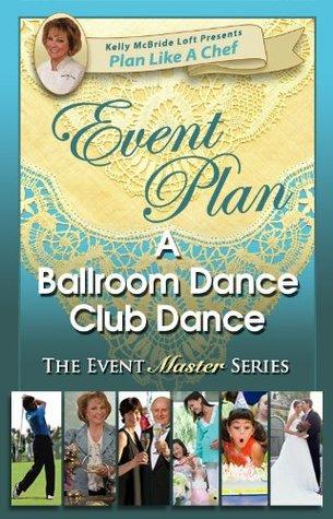 Event Plan a BALLROOM DANCE CLUB DANCE