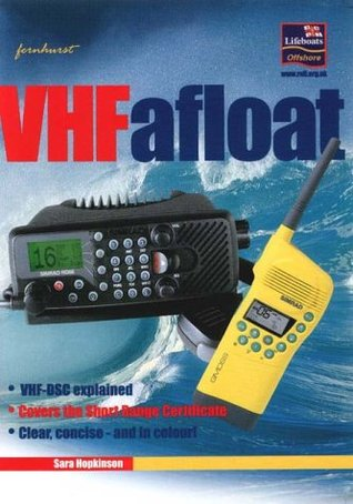 Vhf Afloat: Vhf And Dsc Explained