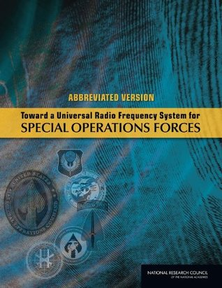 Toward a Universal Radio Frequency System for Special Operations Forces