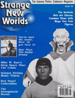 Strange New Worlds #9: Star Trek Mego Action Figures, Music Song Vids, Star Wars Radio Drama, New DS9 Comic
