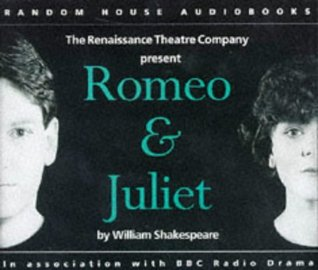 Romeo and Juliet: Performed by Kenneth Branagh & the Renaissance Theatre Company