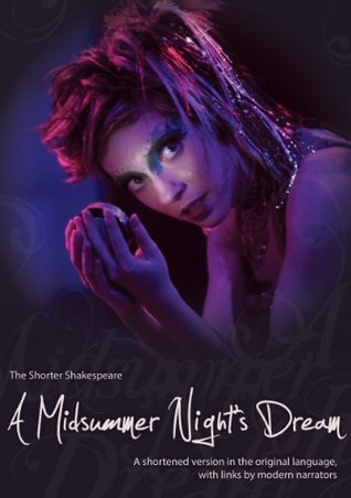 A Midsummer Night's Dream (The Shorter Shakespeare Series)