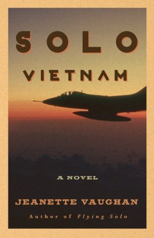 Solo Vietnam (Flying Solo Series)