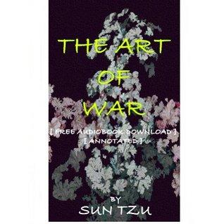 THE ART OF WAR - [ FREE AUDIOBOOK DOWNLOAD ] [ ANNOTATED ]