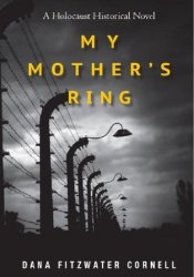 My Mother's Ring: A Holocaust Historical Novel Pdf Book