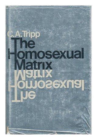 The Homosexual Matrix