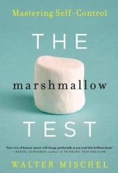 The Marshmallow Test: Mastering Self-Control Book Pdf