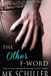 The Other F-Word (In Other Words, #2) Pdf Book