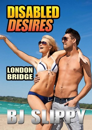 London Bridge (Disabled Desires, #6)