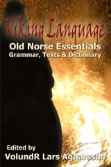Viking Language   Old Norse Essentials: Grammar, Texts and Dictionary