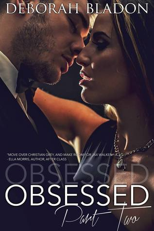Obsessed: Part Two (Obsessed, #2)