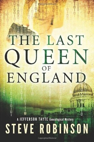 The Last Queen of England (Jefferson Tayte Genealogical Mystery #3)