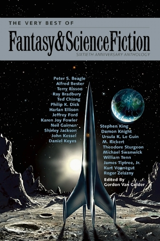 The Very Best of Fantasy & Science Fiction: Sixtieth Anniversary Anthology