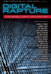 Digital Rapture: The Singularity Anthology Pdf Book