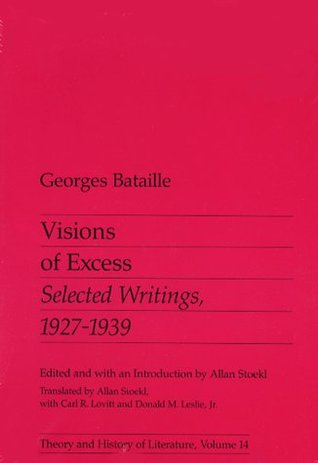 Visions of Excess: Selected Writings, 1927–1939