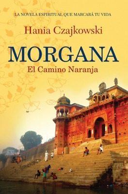 Morgana - El camino naranja
