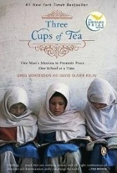 Three Cups of Tea: One Man's Mission to Promote Peace ... One School at a Time Pdf Book