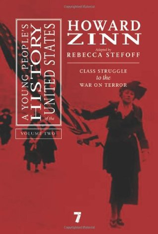 A Young People's History of the United States, Volume 2: Class Struggle to the War On Terror