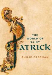 The World of Saint Patrick Pdf Book