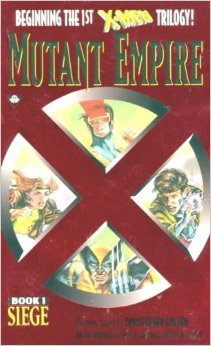 Siege (X-Men Mutant Empire, #1)