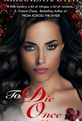 To Die Once (Child of Grace, #1)