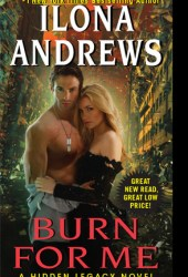 Burn for Me (Hidden Legacy, #1) Book Pdf