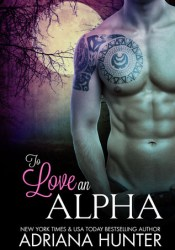 To Love An Alpha Pdf Book