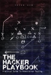 The Hacker Playbook: Practical Guide To Penetration Testing Book Pdf