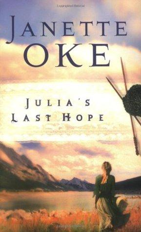 Julia's Last Hope (Women of the West, #2)
