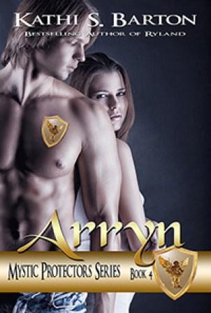 Arryn (Mystic Protectors, #4)