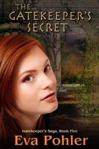 The Gatekeeper's Secret (Gatekeeper's Saga, #5)