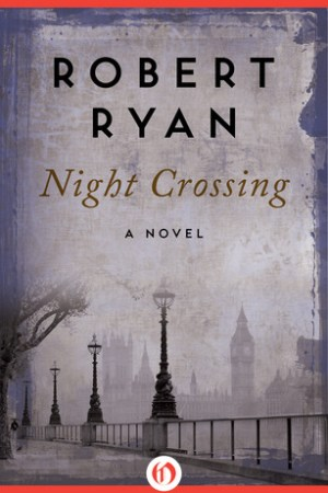 Night Crossing: A Novel