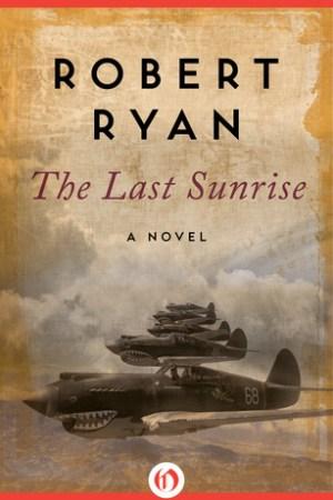 The Last Sunrise: A Novel
