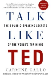 Talk Like TED: The 9 Public-Speaking Secrets of the World's Top Minds Book Pdf