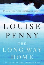 The Long Way Home (Chief Inspector Armand Gamache, #10) Book Pdf