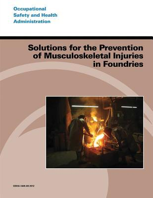 Solutions for the Prevention of Musculoskeletal Injuries in Foundries