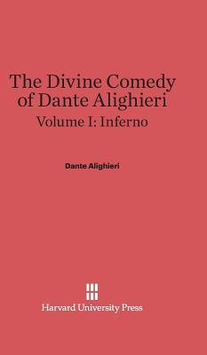 The Divine Comedy of Dante Alighieri, Volume I: Inferno