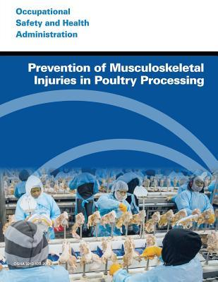 Prevention of Musculoskeletal Injuries in Poultry Processing