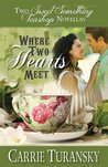 Where Two Hearts Meet: Tea For Two / Wherever Love Takes Us