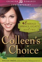 Colleen's Choice (Emerald Springs Legacy, #2)