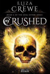 Crushed (Soul Eaters, #2) Pdf Book