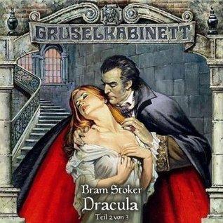 Gruselkabinett 18 - Dracula (Teil 2 von 3)