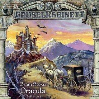 Gruselkabinett 19 - Dracula (Teil 3 von 3)