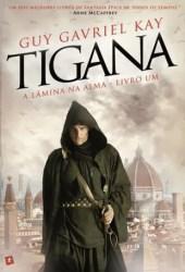 A Lâmina na Alma (Tigana, #1)
