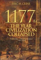1177 B.C.: The Year Civilization Collapsed Book Pdf
