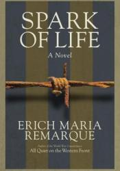 Spark of Life: A Novel of Resistance Pdf Book