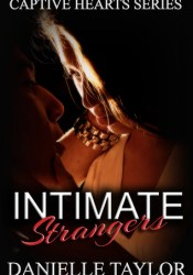 Intimate Strangers (Captive Hearts, #2) Pdf Book