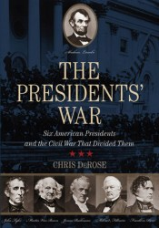 The Presidents' War: Six American Presidents and the Civil War That Divided Them Pdf Book